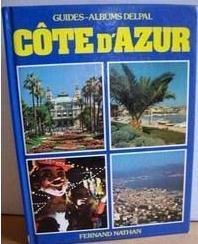 Côte d'Azur (Guides-albums Delpal)