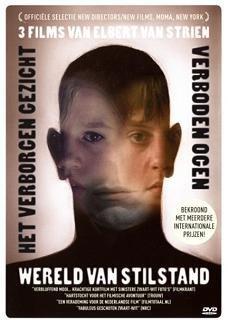 three-films-of-elbert-van-strien-wereld-van-stilstand-het-verborgen-gezicht-verboden-ogen-still-worl