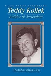 Teddy Kollek: Builder of Jerusalem (Educational Series)