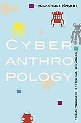 Cyberanthropology (Edition Trickster)