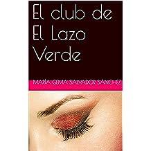 El club de El Lazo Verde