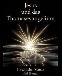 Jesus und das Thomasevangelium