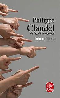 Inhumaines par Philippe Claudel