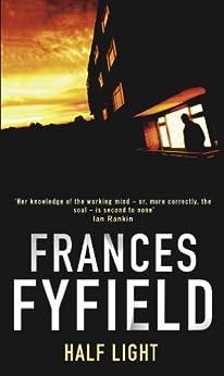 Half Light by [Fyfield, Frances]