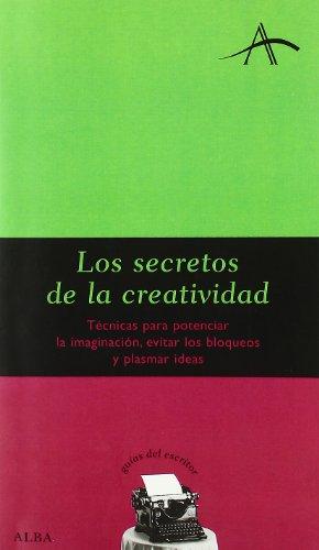 Los Secretos de La Creatividad por S. Kohan