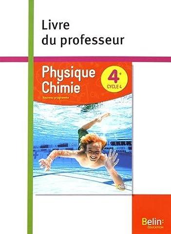 Livre Physique Chimie - Physique Chimie 4ème 2017 Livre du