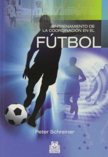 ENTRENAMIENTO DE LA COORDINACIÓN EN EL FÚTBOL (Deportes)