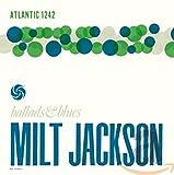 Milt Jackson/Ballads & Blues