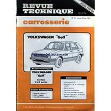 REVUE TECHNIQUE [No 93] du 01/01/1985 - CARROSSERIE SPECIAL PEINTURE - VOLKSWAGEN GOLF