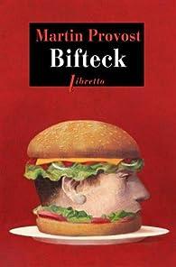 Bifteck par Martin Provost