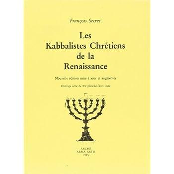Les kabbalistes chrétiens de la renaissance