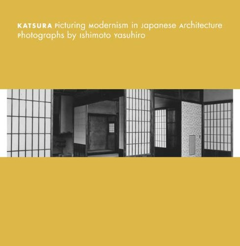 Katsura: Picturing Modernism in Japanese Architecture: Photographs by Ishimoto Yasuhiro (Museum of Fine Arts, Houston)