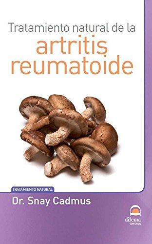 Tratamiento natural de la artritis reumatoide por Snay Cadmus
