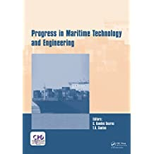 Progress in Maritime Technology and Engineering: Proceedings of the 4th International Conference on Maritime Technology and Engineering (MARTECH 2018), May 7-9, 2018, Lisbon, Portugal