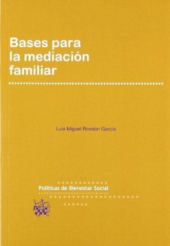Descargar Libro Bases para la mediación familiar de Luis Miguel Rondón García