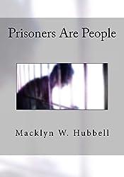 Prisoners Are People