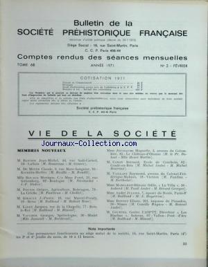 BULLETIN DE LA SOCIETE PREHISTORIQUE FRANCAISE [No 2] du 01/02/1971 - COMPTE RENDUS DES SEANCES -NOUVEAUX MEMBRES / MM. BASTIEN - DE MEYER - POUPIN - GIRAULT - LALOY - VAUCHER - JOUSSAUME - CARON - VAILLANT - COURTES ET MMES ROAUD - JOUSSAUME - MARGAROT-BERARD - ANDRE ET BONNET