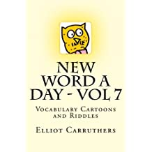 New Word A Day - Vol 7: Vocabulary Cartoons and Riddles: Volume 7