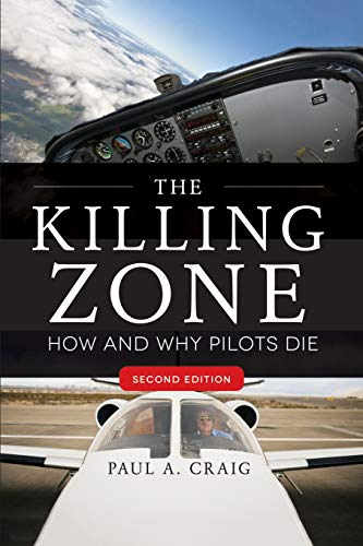 The Killing Zone, Second Edition: How & Why Pilots Die -