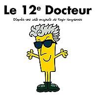 Le 12è Docteur par Adam Hargreaves