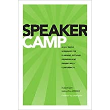 [(Speaker Camp)] [ By (author) Russ Unger, By (author) Samantha Starmer ] [November, 2013]