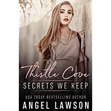 Secrets We Keep: Young Adult Contemporary Romance (Thistle Cove Book 1) (English Edition)