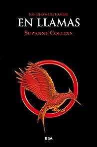 En llamas par  Suzanne Collins