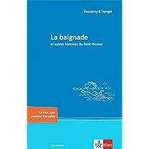 La baignade et autres histoires du Petit Nicolas: et autres histoires du Petit Nicolas. Buch (Littérature jeunesse)