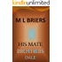 His Mate - Brothers- Dale (Lycan Romance)