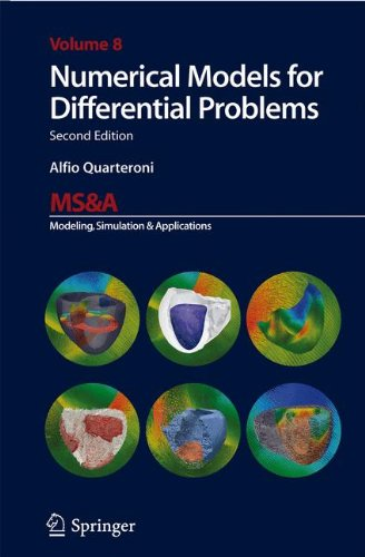 Numerical Models for Differential Problems (MS&A, Band 8) (Modellierung Elementare Mathematische)