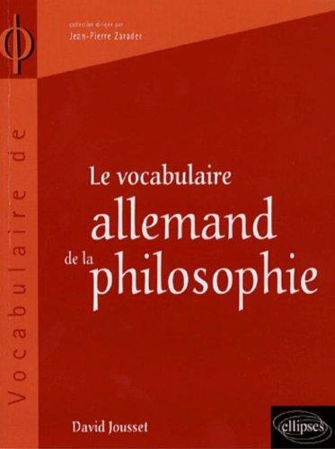 Le vocabulaire allemand de la philosophie