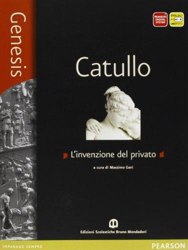 Genesis. Catullo. Per le Scuole superiori. Con e-book. Con espansione online