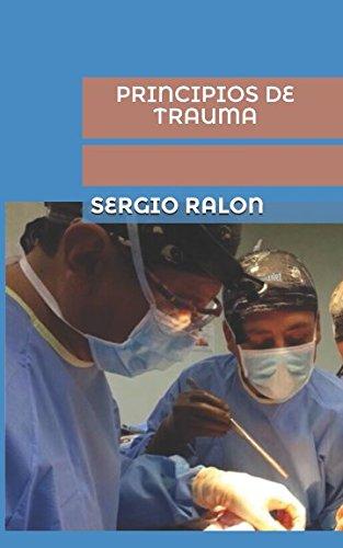 Principios de Trauma por Sergio Ralon