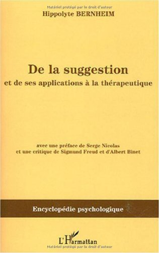 De la suggestion et de ses applications à la thérapeutique par Hippolyte Bernheim