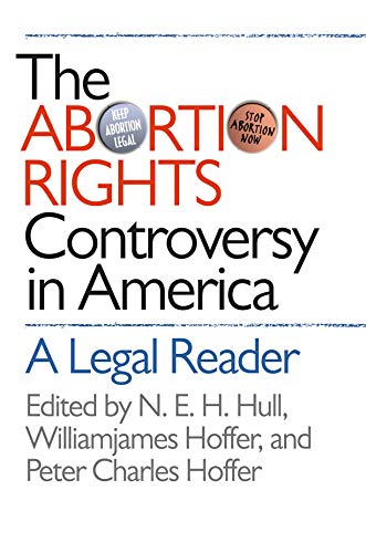 The Abortion Rights Controversy in America: A Legal Reader (English Edition) Reader Access Control