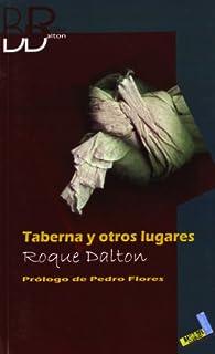 Taberna y otros lugares par Roque Dalton