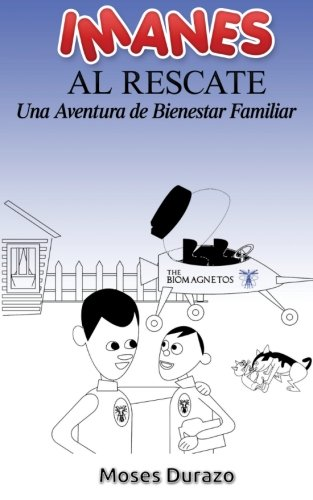 Imanes al Rescate: Una aventura de bienestar familiar