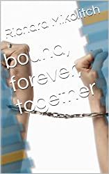 bound, forever, together (English Edition)