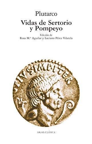 Vidas de Sertorio y Pompeyo (Clásica) por Plutarco