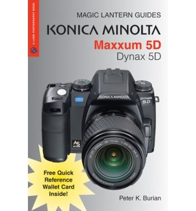 konica-minolta-maxxum-dynax-5d-author-peter-k-burian-may-2006
