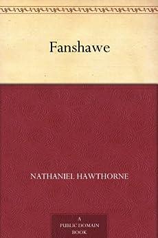Fanshawe by [Hawthorne, Nathaniel]