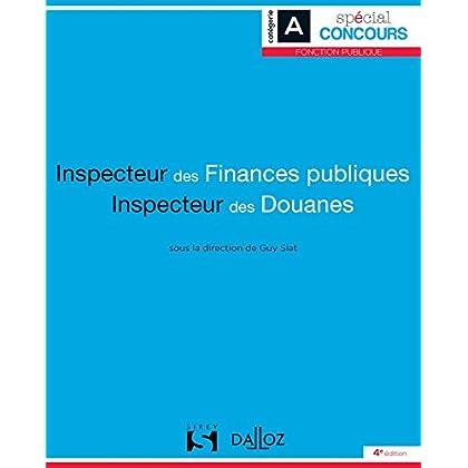Inspecteur des finances publiques et Inspecteur des douanes - 4e éd.