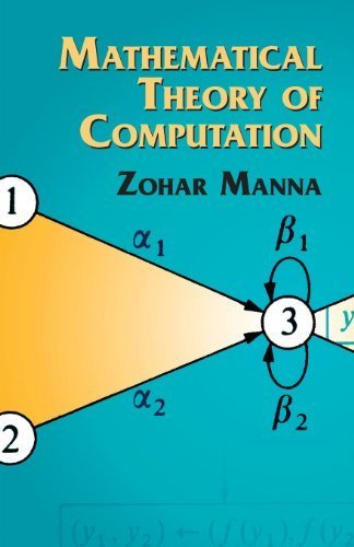 Mathematical Theory of Computation (Dover Books on Mathematics) by Manna, Zohar, Mathematics (2003) Paperback