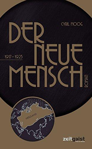 Der neue Mensch: 1917-1923 (1920 Print)