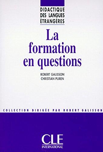 La formation en questions - Didactique des langues trangres - Ebook