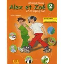 Alex et Zoé 2 : livre de l'élève
