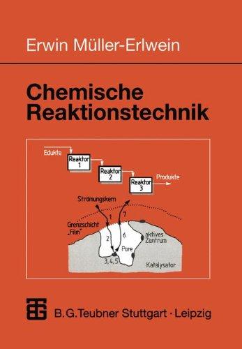 Chemische Reaktionstechnik.