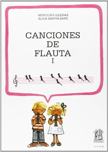 Canciones de flauta 1 por Mercedes Iglesias