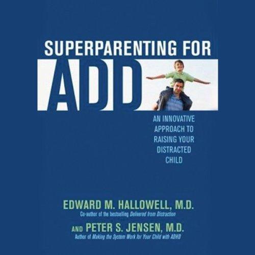 Superparenting for ADD  Audiolibri