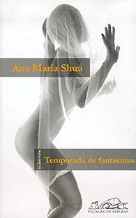 Temporada de fantasmas par Ana María Shua